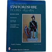 Victorian Staffordshire Figures 1835-1875  Book One ~ A. & N. Harding A Schiffer Book For Collectors