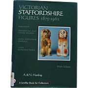 Victorian Staffordshire Figures, 1875-1962: Portraits, Decorative and Other Figures, Dogs and Other Animals, Later Reproductions