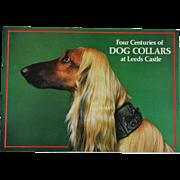 Four Centuries of Dog Collars At Leeds Castle Book
