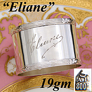 """Elegant Antique Continental .800 (nearly sterling) Silver Napkin Ring with """"Eliane"""" Engraving or Dedication"""