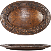 """Antique Hand Carved & Signed Black Forest Swiss 16.75"""" Bread Board, Platter: """"Donnez Nous Notre Pain Quotidien"""""""