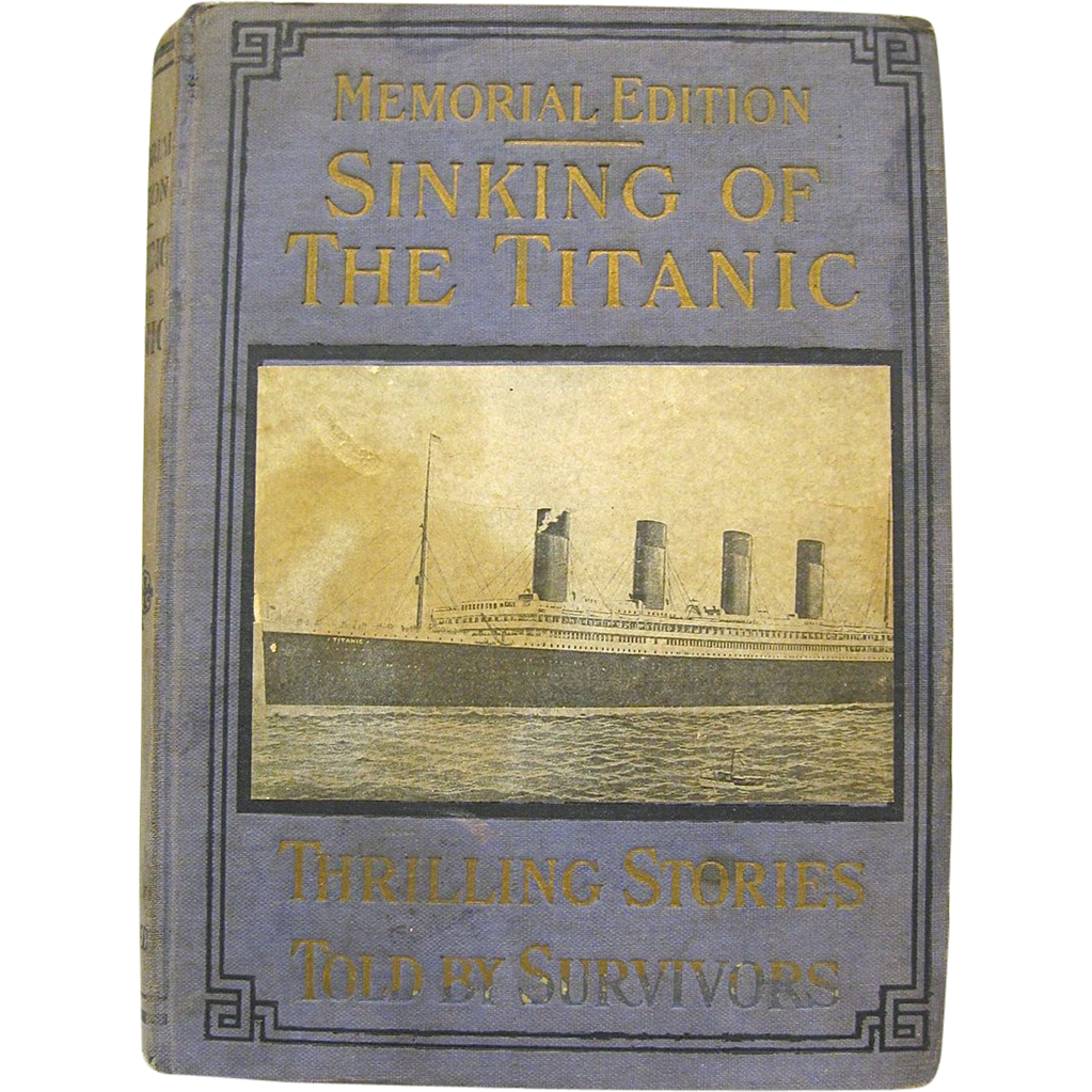 Book: Memorial Edition Sinking of the Titanic 1912