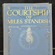 The Courtship of Miles Standish, Illustrated,1903 - Book
