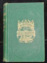 History of The Grange Movement - Book, 1874