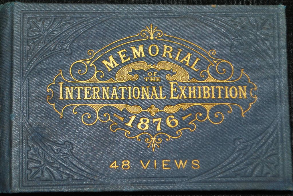 Photo Booklet, The International Exhibition of 1876 -United States