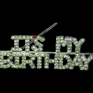 Rhinestone It's My Birthday Silver Rhodium Plate Pin Brooch