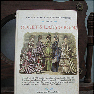 """Estate Find - Vintage """" A Treasury of Needlework from Godey's Lady's Book"""""""