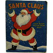 Santa Claus A Fuzzy Wuzzy Picture Story Book