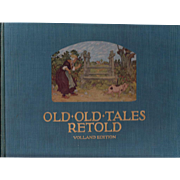 1923 Illustrated Children's Fairy Tale Book
