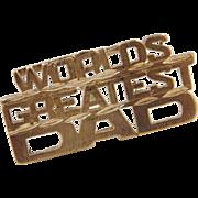 Vintage 14k Gold Worlds Greatest Dad Tie Tack