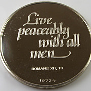 Vintage 1972 Sterling Silver Round Bullion - Live Peaceably