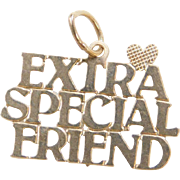 Vintage 14k Gold Extra Special Friend Charm