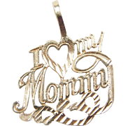 Vintage 14k Gold I Love My Mommy Charm