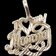 Vintage 14k Gold I Love My Mommy Charm