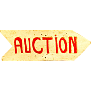 "Carved and Painted ""AUCTION"" Sign"