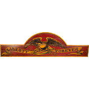 Liberty Forever Painted Wooden Sign