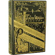 Our Famous Women First Edition 1883 A. D. Worthington (Now On Sale)