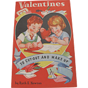 1935 Valentines To Cut Out & Make Up Ruth Newton