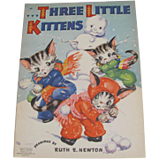 1941 Three Little Kittens Children's Book Ruth Newton