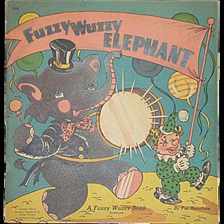 1944 Fuzzy Wuzzy Elephant Book By Whitman