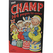 1939 The Champ Coloring Book Unused
