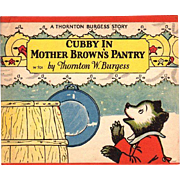 1927 Cubby Bear Book Mother Brown's Pantry Book by Thornton Burgess