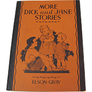 1934 More Dick & Jane Stories School Primer Book