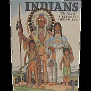 1938 Indians A Blackfoot Indian Boy Children's Book