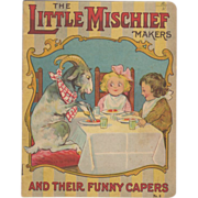 1917 Little Mischief Makers Children's Book