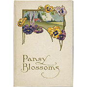 1917 Pansy Blossoms  Poetry Book