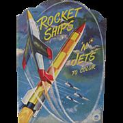 1951 Rocket Ships n Jets Coloring Book Unused