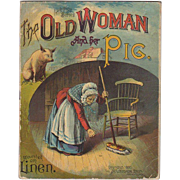 1890 The Old Woman & Her Pig Linen Book