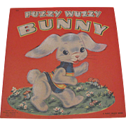 1947 Fuzzy Wuzzy Bunny Book By Whitman