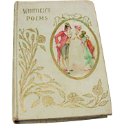 Victorian Antique Book 1900 Whittiers Poems Collection Lovely Courting Couple Litho Cameo Cover