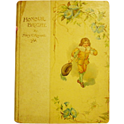 Antique Victorian to Edwardian Ernest Nister Honour Bright Story of Days of King Charles Roswell Hardy Illustrated Book