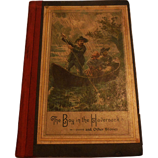 Rare Antique Victorian 1860s Children Book Boy in The Haversack & Other Stories Illustrated Color Plates Lithographs Lutheran Moral