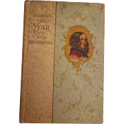 Victorian Through The Year With Mrs. Browning Poetry Poems for Each Day Book Catherina Klein Illustrated with Color Plate Flower Lithographs