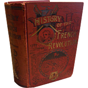 1890 Victorian Book History of the French Revolution by Northrop Illustrated 1789-1795 Huge Thorough Book France Napoleon