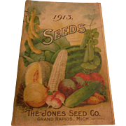 1913 Jones Seed Co. Grand Rapids Michigan Catalogue Book Advertising Antique Vegetable Flowers