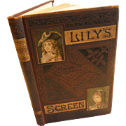 1870 Lily's Screen by Mrs. Sale Barker 120 pictures Victorian Children's Short Story Book Nature Character Facts Nursery