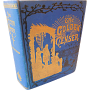The Golden Censer 1887 MCGovern Antique Book Moral Christian Character Marriage Courtship Business Duty Habits Guide for Life Victorian Ilustrated
