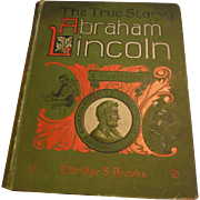 1896 True Story of Abraham Lincoln The American Victorian Antique Book Formerly Owned by Library of Congress Illustrated