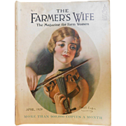 April 1929 The Farmer's Wife Art Deco Farm Ladies Magazine Haskell Coffin Lovely Illustrated Violin Flapper Lady Complete with articles and ads