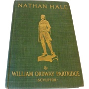 1902 Nathan Hale The Ideal Patriot A Study of Character by William Partridge First Edition Illustrated