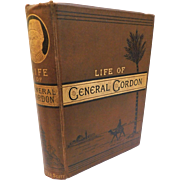 Antique 1885 Life of General Gordon Ever Victorious Army First Edition Book Eva Hope British Army Crimean War China Sudan Abyssinia Victorian