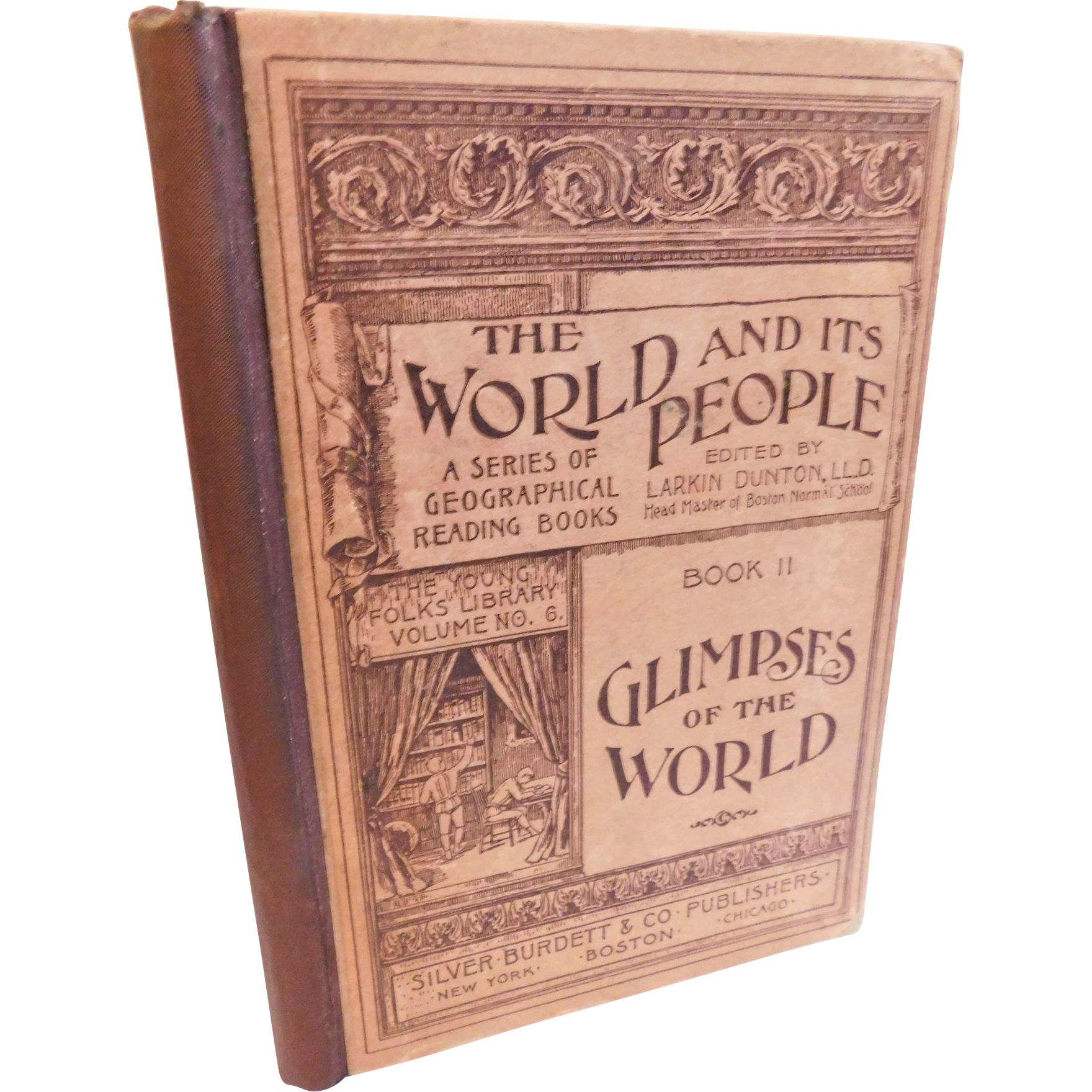 1893 The World & Its People Glimpses of the World Geography Reading School Lesson Book Larkin Dunton Victorian