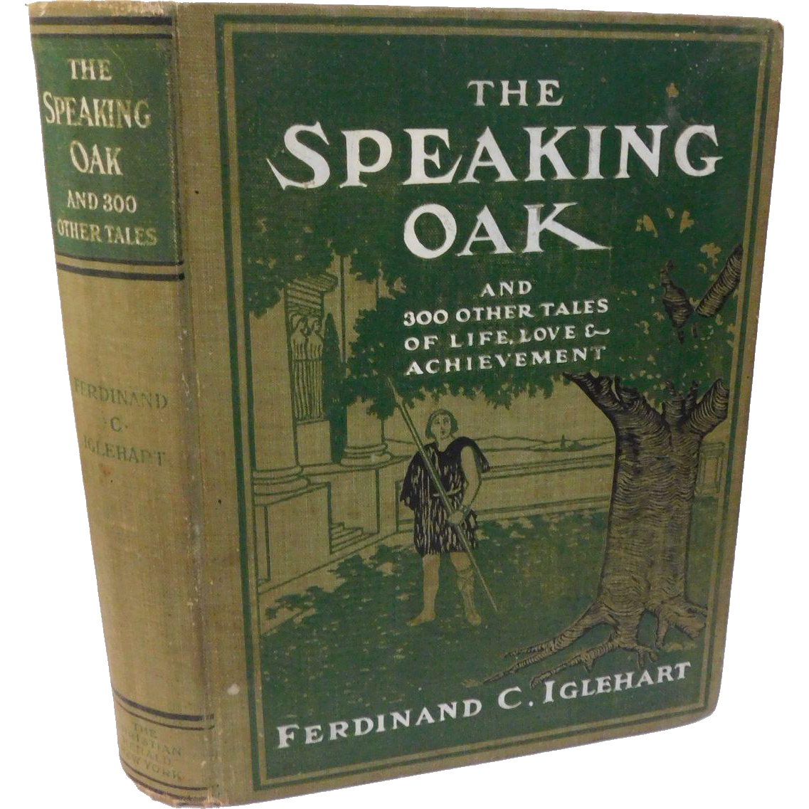 1902 Victorian Book The Speaking Oak 300 Tales of Life Love Achievement Illustrated Antique Patriotic Motivational Character Building Inspirational