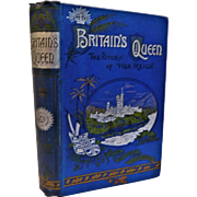 1897 Victorian Book Britain's Queen The Story of Her Life And Reign Victoria Thomas Paul 58 Illustrations Fine Binding