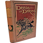 Victorian Book Deeds of Daring Charles Michael Stories of Heroism In Every Day Life Illustrated Horse & Rider Cover