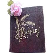 1879 Scarce Manners That Win Victorian Etiquette Antique Leather Book Dress Toilet Letter Writing Receptions Entrance to Society - Red Tag Sale Item